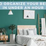 How to Successfully Organize Your Bedroom (In Under an Hour)